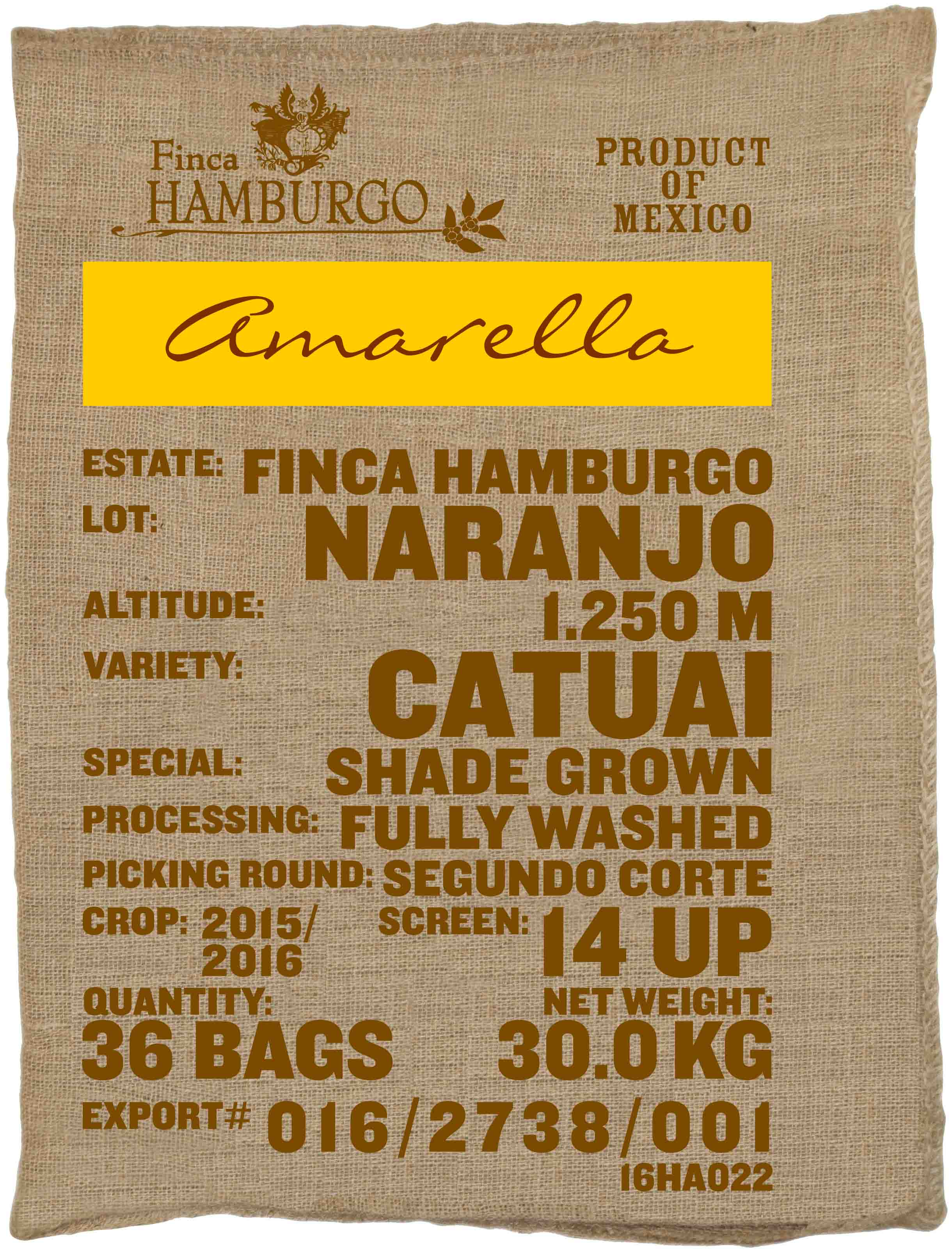 Ein Rohkaffeesack amarella Parzellenkaffee Varietät Catuai Segundo Corte. Finca Hamburgo Lot Naranjo.